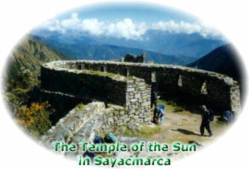 The Temple of the Sun in Sayacmarca